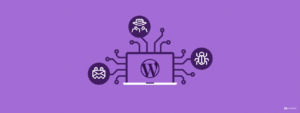 4 Scaring Truths About Security For New WordPress Websites