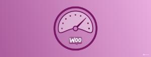 WooCommerce Speed Optimization Checklist